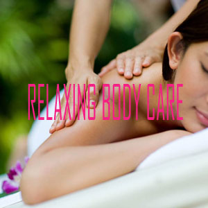 RELAXING BODY CARE